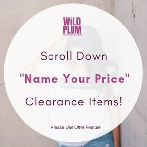 "Other - ""Name Your Price"" Clearance Sale"